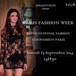 Paris Fashion Week – LUSOFASHION Paris, le 27 Septembre 2014.