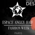 Espace ANGGY HAIF – Fashion Week Paris – 1er Oct 2017.