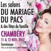 Salon du Mariage, du Pacs et des Fêtes de Famille, à Chambéry, les 11 et 12 Novembre 2017.